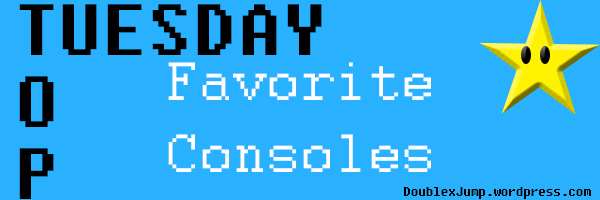 Top Tuesday Favorite Consoles Double Jump