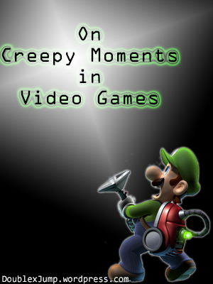 On Creepy Moments in Video Games