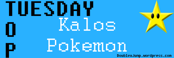 Top Tuesday: Favorite Kalos Pokemon