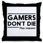 Gamers Respawn Pillow
