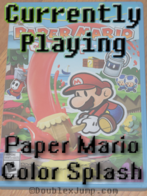 currently-playing-paper-mario-color-splash