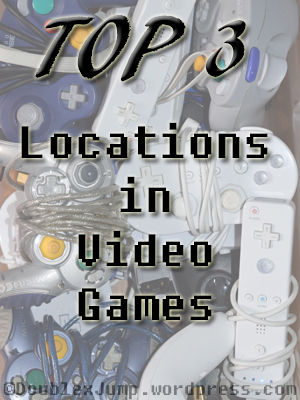 top-3-locations-in-video-games