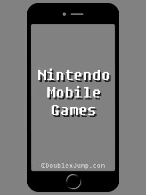 Nintendo Mobile Games
