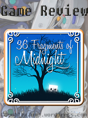 36 Fragments of Midnight game review