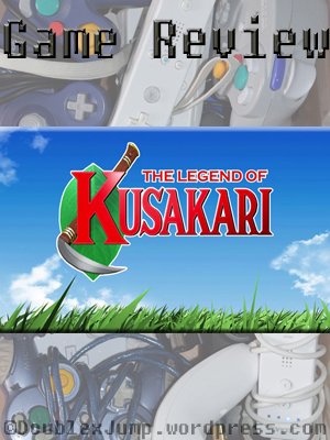 Game Review, The Legend of Kusakari