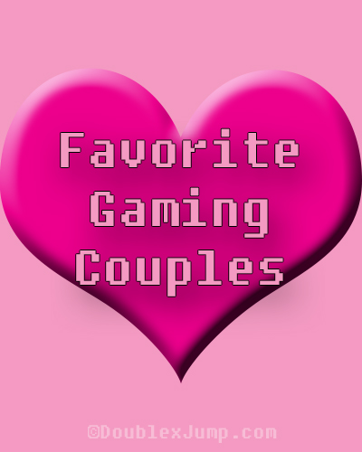 Favorite Gaming Couples | Video Games | Nintendo | DoublexJump.com