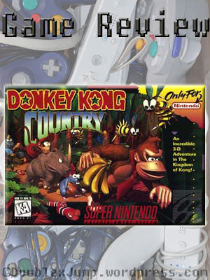 Video Game Review: Donkey Kong Country | Nintendo | SNES | DoublexJump.com