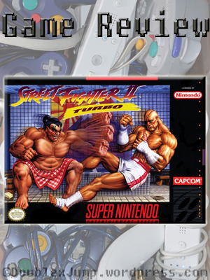 Video Game Review: Street Fighter II Turbo: Hyper Fighting | SNES | Capcom | Gaming | DoublexJump.com