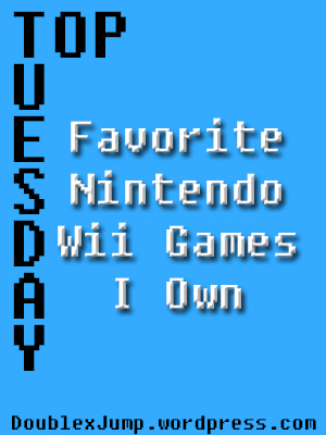 Favorite Wii Games I Own | Nintendo | Video Games | DoublexJump.com