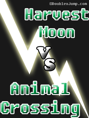 Debate: Harvest Moon Vs Animal Crossing | Nintendo | Video Games | Gaming | DoublexJump.com