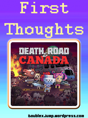 Death Road to Canada | Nintendo Switch | Video Games | Gaming | DoublexJump.com