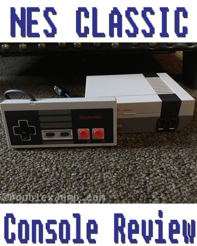NES Classic Console Review | Nintendo | Gaming | Video Games | DoublexJump.com