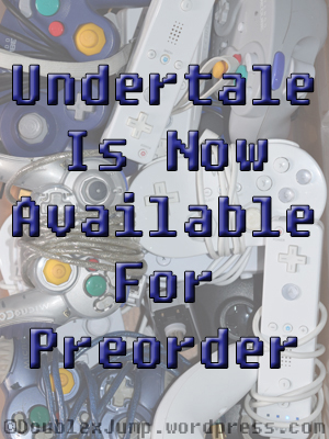Undertale Preorder | Nintendo Switch | Video Games | Gaming | DoublexJump.com