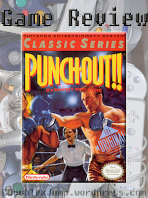 Game Review: Punch Out | NES | NES Classic | Video games | gaming | video game review | blogging | DoublexJump.com