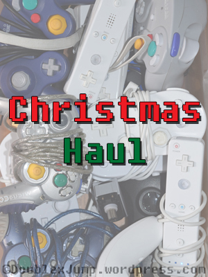 Christmas Haul | Video games | gaming | blogging | DoublexJump.com