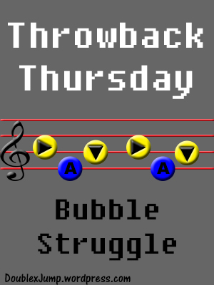 TBT: Bubble Struggle | PC Games | Old Games | Throwback Thursday | Video Games | Gaming | DoublexJump.com