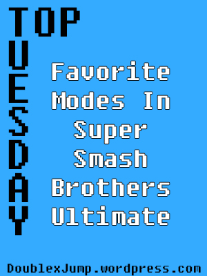 Top Tuesday: Favorite Modes in Super Smash Brothers Ultimate | Video games | gaming | Nintendo | Nintendo Switch | Blogging | RachelPoli.com