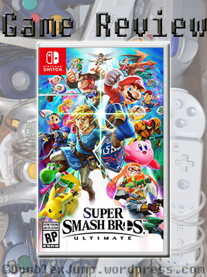 Game Review: Super Smash Brothers Ultimate | Video games | gaming | nintendo | Nintendo Switch | Video game review | DoublexJump.com