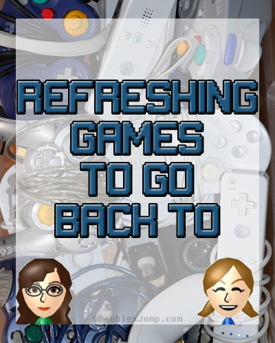 refreshing games to go back to | video games | gaming | video game blog | nintendo | nintendo switch | DoublexJump.com