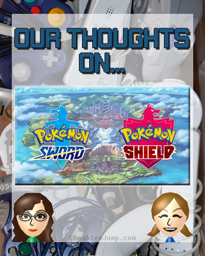 Our Thoughts on Pokemon Sword & Pokemon Shield | Nintendo | Nintendo Switch | Pokemon | Pokemon Direct | Video Games | Gaming | DoublexJump.com