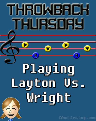 Throwback Thursday: Playing Layton Vs. Wright | Nintendo | Video Games | Gaming | DoublexJump.com