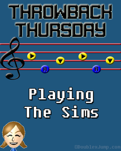 Throwback Thursday: Playing The Sims | Playstation | TBT | Video Games | Gaming | DoublexJump.com