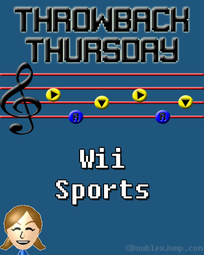 Throwback Thursday: Wii Sports | Nintendo Wii | Nintendo | Video Games | Gaming | DoublexJump.com