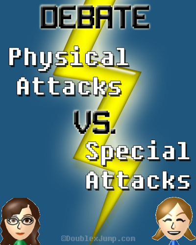 Debate: Physical Attacks Versus Special Attacks | Video Games | Gaming | RPG | Magic Attacks | DoublexJump.com
