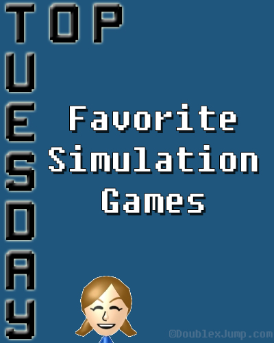 Top Tuesday: Favorite Simulation Games | Video Games | Gaming | Nintendo | Pokemon | DoublexJump.com