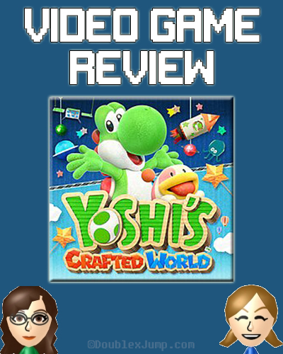 Video Game Review: Yoshi's Crafted World | Nintendo Switch | Game Review | Video Games | Gaming | Nintendo | DoublexJump.com