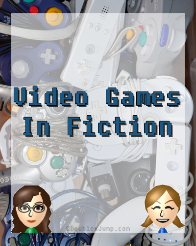 Video Games In Fiction | Books | Reading | Video Games | Gaming | DoublexJump.com
