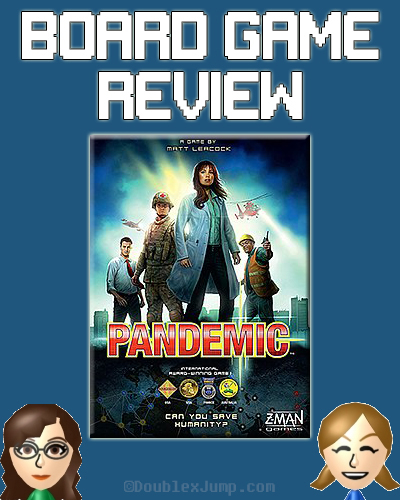 Board Game Review: Pandemic | Board Games | Gaming | Pandemic | Game Review | Pandemic Review | DoublexJump.com
