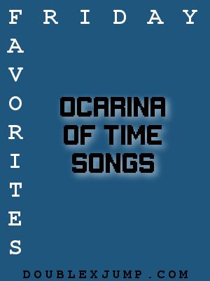 Friday Favorites: Ocarina of Time Songs   Legend of Zelda   Nintendo   Nintendo 64   Video Games   Gaming   DoublexJump.com