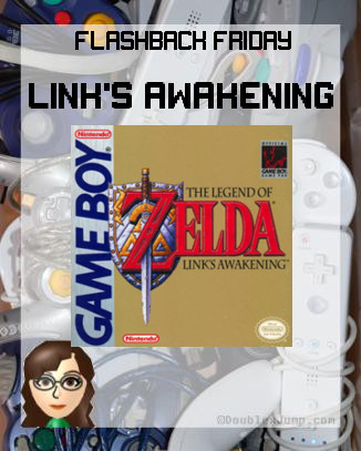 Flashback Friday   Legend of Zelda   Link's Awakening   Video Games   Doublexjump.com