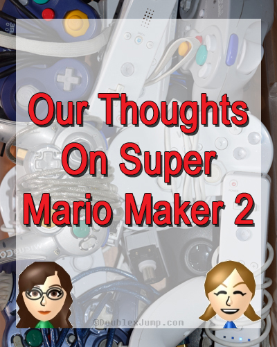 Our Thoughts On Super Mario Maker 2 | Nintendo | Nintendo Direct | Nintendo Switch | Super Mario Bros. | Video Games | Gaming | DoublexJump.com