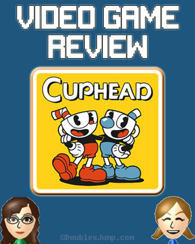 Video Game Review: Cuphead | Nintendo Switch | Video Games | Gaming | Game Review | Cuphead Review | DoublexJump.com