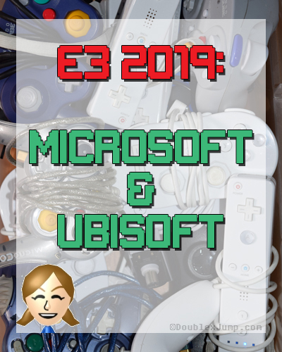 E3 2019 Microsoft and Ubisoft | Video Games | Gaming | Gaming News | DoublexJump.com
