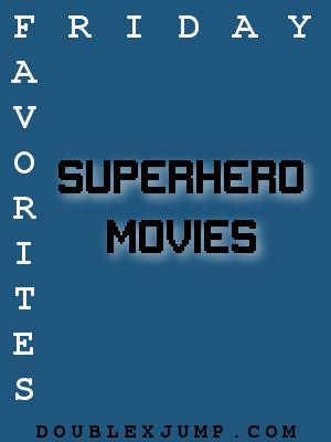 Superhero Movies | Superhero | Marvel | DC | Video Games | Doublexjump.com