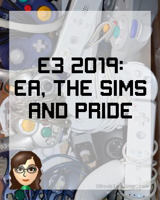 Video Games | E3 | E3 2019 | EA | The Sims | Doublexjump.com