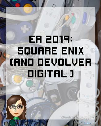 EA 2019 | Square Enix | Video Games | Gaming | Doublexjump.com