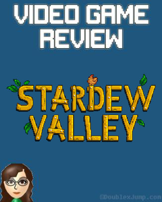 Video Games | Stardew Valley | Game Review | Review | Nintendo Switch | Nintendo | Doublexjump.com