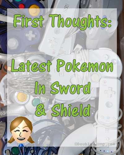 First Thoughts: Latest Pokemon in Sword and Shield | Pokemon | Nintendo | Nintendo Switch | Video Games | Gaming | Gaming News | DoublexJump.com