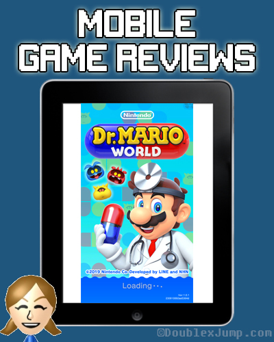 Mobile Game Review: Dr Mario World | Nintendo | Video Games | Mobile Games | Gaming | DoublexJump.com