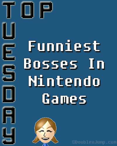 Top Tuesday: Funniest Bosses In Nintendo Games | Video Games | Gaming | Nintendo | DoublexJump.com