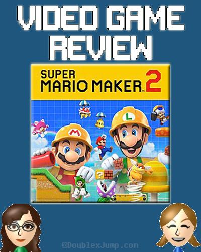 Video Game Review: Super Mario Maker 2 | Nintendo | Nintendo Switch | Game Review | DoublexJump.com