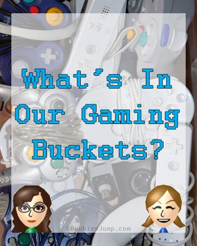 What's In Our Gaming Buckets? | Video Games | Handheld Games | Gaming | Nintendo | DoublexJump.com