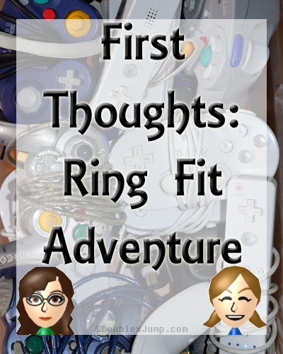 First Thoughts: Ring Fit Adventure | Video Games | Gaming | Nintendo Switch | Nintendo News | Nintendo | Gaming News | DoublexJump.com